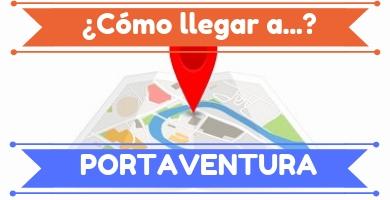 PortAventura: cómo llegar.