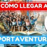 Cómo llegar a PortAventura desde Calafell